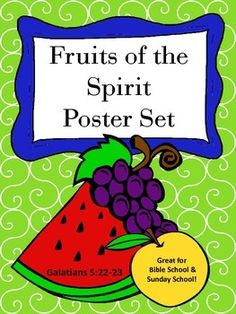 This is a 9 piece, full-color poster set displaying all the Fruits of the Spirit that are found in Galatians 5:22-23. Each poster has the word and definition for each Fruit of the Spirit. There is also a cover page to display that reads: Fruit of the Spirit, Galatians 5:22-23, Bear Good Fruit!