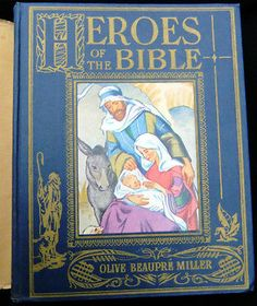 "1940 Childrens Illustrated Bible Story Book ""Heroes of the Bible"" First Edition."