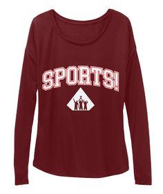 Sports! Maroon Long Sleeve T-Shirt Front