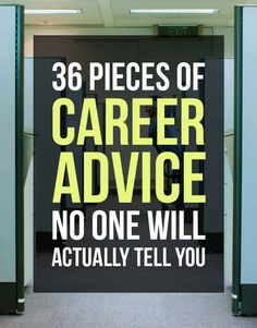 36 Career Tips No One Will Actually Tell You        Repinned by Chesapeake College Adult Ed. We offer free classes on the Eastern Shore of MD to help you earn your GED - H.S. Diploma or Learn English (ESL).  www.Chesapeake.edu