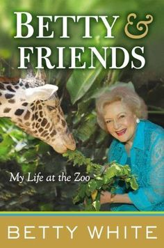 Betty & Friends: My Life at the Zoo - This book is a great gift idea for a mom who's an animal lover and likes Betty White, too!