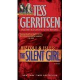 """Read """"The Silent Girl (with bonus short story Freaks) A Rizzoli & Isles Novel"""" by Tess Gerritsen available from Rakuten Kobo. NEW YORK TIMES BESTSELLER Rizzoli & Isles now a series on TNT In the murky shadows of Boston's Chinatown lies a severed . I Love Books, Great Books, New Books, Books To Read, Maura Isles, Tess Gerritsen, Thriller Books, So Little Time, Book Lists"""