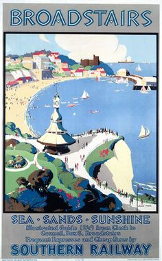 This Southern Railways travel poster was produced in 1929 to encourage rail travel to Broadstairs in Kent It boasts lsquo Sea Sands and Sunshine Posters Uk, Train Posters, Railway Posters, British Travel, British Seaside, National Railway Museum, Tourism Poster, Southern Railways, Senior Trip