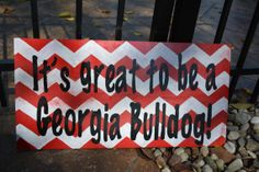 UGA wooden sign It's Great to be a Georgia by TopDawgCrafts, $25.00