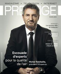Le président M. Michel Robitaille fait la une du magazine Prestige de Mars 2014