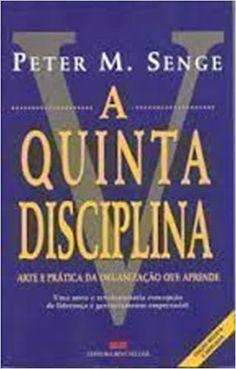 Quinta Disciplina, A - 9788571236219 - Livros na Amazon Brasil