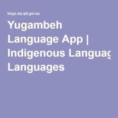 Yugambeh Language App | Indigenous Languages Australian Curriculum, People Around The World, Languages, Preschool, Knowledge, Culture, App, Digital, Idioms