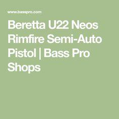 Beretta U22 Neos Rimfire Semi-Auto Pistol   Bass Pro Shops