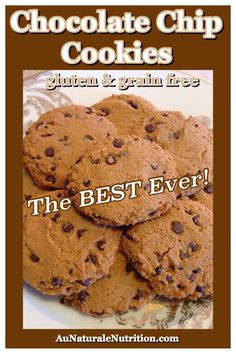 The BEST EVER recipe for grain-free/gluten-free chocolate chip cookies! Just like Grandma's, but even better! (Paleo) By Jenny at www.AuNaturaleNutrition.com