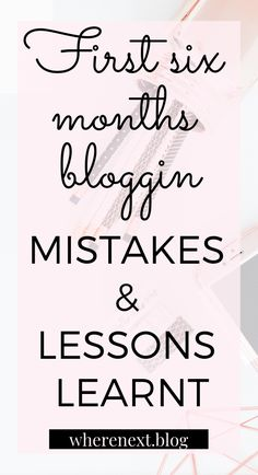 Look like a pro blogger from the start and don't make the same mistakes I made on your first six months of blogging. Get all the tips you need to look like a pro from the beginning. #bloggingtips #blogger #socialmediatips #problogger #blogtobusiness #femaleentrepreneur