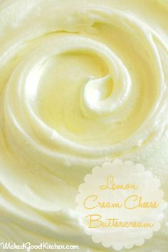 Lemon Cream Cheese Buttercream by WickedGoodKitchen.com ~ Rich, creamy, light & fluffy and packed with citrus flavor, this incredible butter...