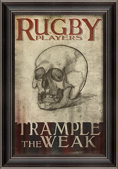 Rugby Players Trample the Weak Framed Sports Wall Art Rugby League, Rugby Players, Football Players, Groucho Marx, Citation Rugby, Rugby Workout, Rugby Memes, Rugby Poster, Womens Rugby