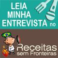 Minha entrevista no Receitas sem fronteira veja no meu site. http://yammireceitas.com
