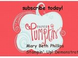"""Visit www.mypaperpumpkin.com today and sign up to get a creative package in the mail once a month. ($24.95 Cdn a month - that already includes s/h.) Don't forget to include my name """"Mary Beth Phillips"""" when asked if you have a Stampin' Up! Demonstrator:)  Sign up with me and I'll send you more creative ideas that you can do with your Paper Pumpkin package each month.  We also have a Trial Kit available beginning in March!"""