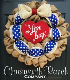 Hey, I found this really awesome Etsy listing at https://www.etsy.com/listing/222278438/i-love-lucy-theme-burlap-wreath-natural