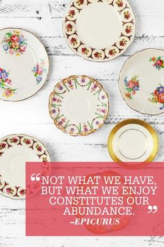 """Not what we have, but what we enjoy constitutes our abundance."""