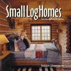 An accomplished construction manager and author Includes 15 plans for building log cabins. Original.