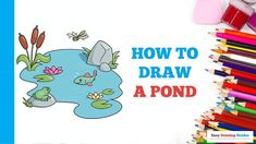 Craft Projects For Kids, Arts And Crafts Projects, Flower Drawing Tutorials, Nature Drawing, Step By Step Drawing, Landscape Art, Animal Drawings, Easy Drawings, Pond