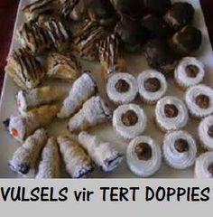 Vulsels en Tert doppies Easy Desserts, Catering, Sweet Treats, African, Meals, Drinks, Recipes, Food, Power Supply Meals