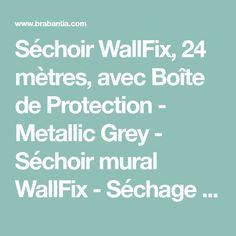 Séchoir WallFix, 24 mètres, avec Boîte de Protection - Metallic Grey - Séchoir mural WallFix - Séchage et repassage du linge | Brabantia
