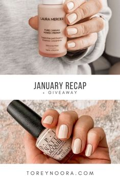 January Blog Posts 	•	Synthetics in Skincare +What Clean Beauty                      Really Means 	•	3 Things I Never Skip in the Morning 	•	Dry skin secret weapon + how to make sure                      your products are safe 	•	How To Keep Your Feet Soft All Winter 	•	Most Purchased Items 2019 	•	New Year Essentials 	•	Ways to Start the New Year Healthy Neutral Nails, Nude Nails, Gel Nails, Nail Polish, Laura Mercier Primer, Nail Art Designs, Target Gifts, Skin Secrets, Clean Makeup