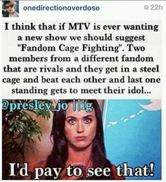I'd definitely pay to see that. One Direction vs The Wanted=AWESOME!!!! I might try out too!