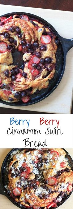 Berry berry cinnamon swirl bread. Berries stuffed inside delicious cinnamon swirl bread and baked to perfection. Much easier than it looks!