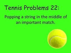 Tennis problems. sorry @kimcollam