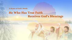 "A Hymn of God's Word ""He Who Has True Faith Receives God's Blessings"" | ..."