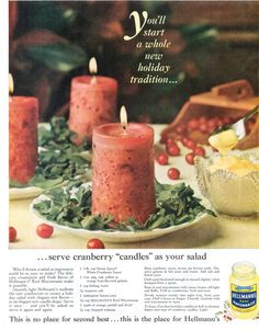 Mayonnaise Cranberry Candle Salad | We'll eat the Christmas decorations instead, thanks.|14 Disgusting Vintage Recipes From Ads