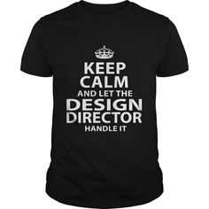 DESIGN DIRECTOR T-Shirts, Hoodies. CHECK PRICE ==► Funny Tee Shirts