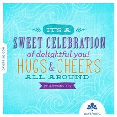 Sweet celebration— Philippians 4:4