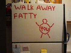 walk away fatty