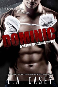DOMINIC (Slater Brothers Book 1) (English Edition) eBook: L.A. Casey, Gypsy Heart Editing: Amazon.de: Kindle-Shop