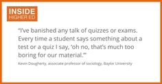 Baylor professor Kevin Dougherty turns exams into celebrations to give students  a deeper understanding of the material and keep them students more engaged.