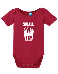 Small Fry Onesie Clothe your young ones while having fun! These adorable onesies that are sure to bring a :) to everyone. Super soft cotton body suits with snap closures at the bottom. Choose sizes fr