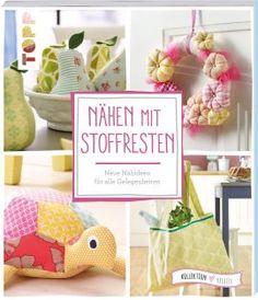 Nähen mit Stoffresten https://www.topp-kreativ.de/naehen-mit-stoffresten-6448.html #frechverlag #topp #diy #naehen