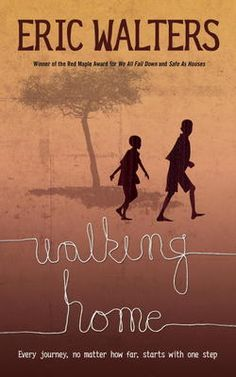 Walking Home by Eric Walters: Muchoki and his younger sister, Jata, must undertake a 100 mile journey on foot through Kenya to reunite with family. Ya Books, Books To Read, Teacher Magazine, All Falls Down, Play Soccer, Penguin Random House, So Little Time, Book Lovers, The Book