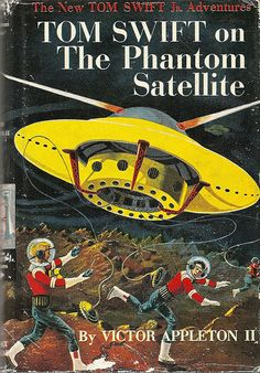 As a kid, Tom Swift fired up my imagination.