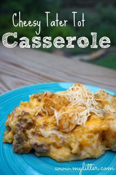 Cheesy Tater Tot Casserole Recipe - MyLitter - One Deal At A Time. I would replace ground meat with chicken or turkey