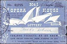 1957 Opera House Lottery ticket: the lottery financed the construction of the Sydney Opera House House Lottery, Brisbane, Sydney, Jorn Utzon, Lottery Tickets, Google Images, Opera House, Finance, Facts