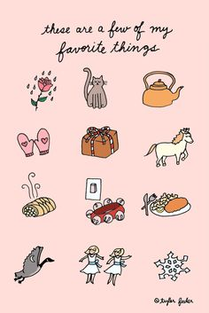 My favorite things...