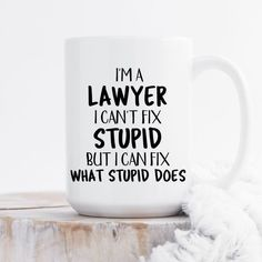Law Student Quotes, Law School Quotes, School Humor, Lawyer Humor, Legal Humor, Funny Quotes, Funny Lawyer Quotes, Lawyer Gifts, Mugs