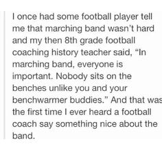 This kid in my bio class made fun of marching band the other day. There are like ten band kids (several were his friends) there. We glared at him and gave him the cold shoulder until he apologized and said Band rocks Football stinks. Band Nerd, Music Jokes, Music Humor, Marching Band Memes, Marching Band Problems, Band Jokes, Band Puns, Funny Quotes, Funny Memes