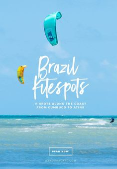 11 kitesurf hotspots along the Northern Coast of Brazil. Find out which one suit you best and when to go. #kitesurf #brazil