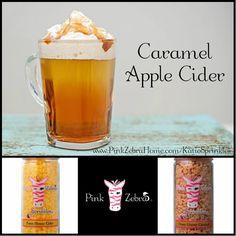 """Caramel Apple Cider"" -- 1/2 Farm House Cider, 1/2 Ooey Gooey Caramel www.pinkzebrahome.com/clross #PinkZebra #Sprinkles #Recipes"