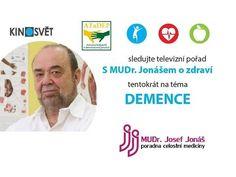 S MUDr. Jonášem o zdraví - 25. díl - Demence Adhd, Health, Youtube, Health Care, Healthy, Salud
