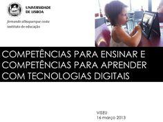 Competências para aprender e competências para ensinar COM TIC em Portugal: 2 instrumentos de política educativa