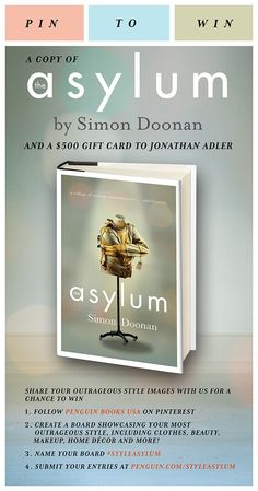 "Simon Doonan's ""The Asylum"" Pin to Win contest!"