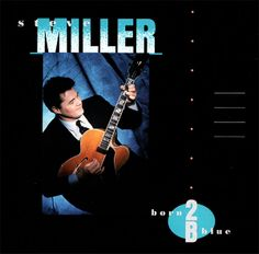 Steve Miller - Born Blue - love this CD Cd Cover, Album Covers, Steve Miller Band, Bless The Child, Capitol Records, Best Albums, Jazz Blues, Blues Rock, Music Download